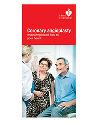 This booklet informs what will take place before, during and after coronary angioplasty. It explains what stents are and the types used and includes a chart on what to do if you have angina.