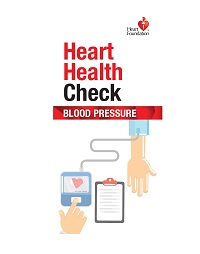 Order a free copy now to find out why high blood pressure can be dangerous and why you should have a heart health check.Health professionals may order up to 50 FREE copies.For orders over 50 copies please call 13 11 12.