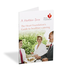 A Healthier Serve Heart Foundations practical guide to catering