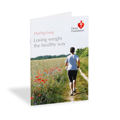 Losing Weight the Healthy Way - published by the Heart Foundation for people who would like to achieve a healthy weight.