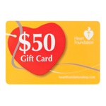 $50 Gift Card | Support Heart Foundation