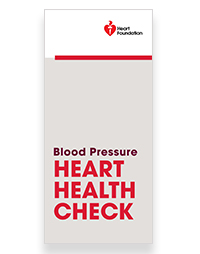 High blood pressure can be dangerous. Order a free copy to find out why. Health professionals may order up to 50 FREE copies.For orders over 50 copies please call 13 11 12.
